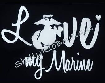 Love My Marine Shirt, USMC Shirt, Marine Wife, Marine Mom,
