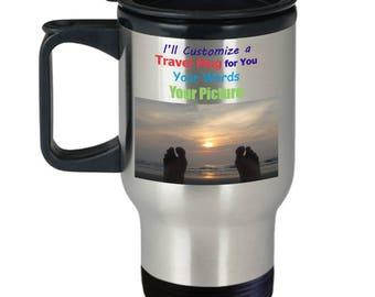 Personalized Travel Mug custom made