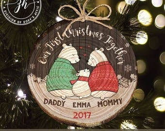First Christmas together daddy mommy baby snow bear wood slice ornament -keepsake family ornament MWO-020
