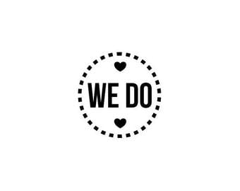 We Do text stamp, small round rubber stamp, we do love hearts, tags and card stamp, stationary stamp, wedding stationery, (minis107)
