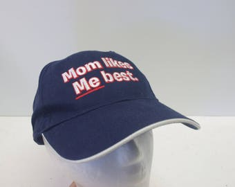 "90s ""Mom Likes Me Best"" hat cap"