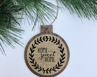Home Sweet Home / Rustic / Christmas Ornament / Wood Burlap / Christmas Gift
