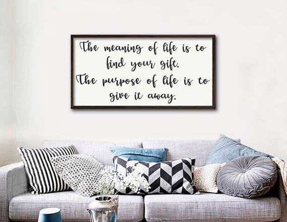 Items similar to framed sign the meaning of life is to - What is the meaning of living room ...
