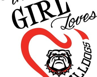 This Girl Loves Georgia Bulldogs SVG File!