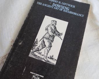 Dowsing Vintage Paperback - Weiser Publishing - Rhabdomancy Water Magic Rods 70's Occult Book
