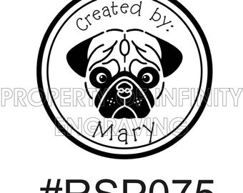 Personalized - Created by -  Pug Rubber Stamp #75