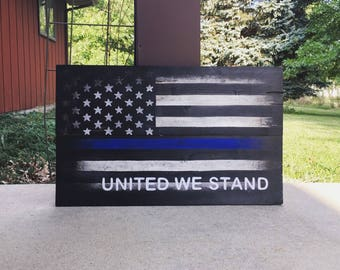 United We Stand Police American Flag Blue Stripe Sign