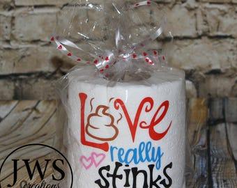 Love really stinks toilet paper gag gift