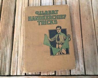 Vintage Book Titled Gilbert Handkerchief Tricks For Boys 1909