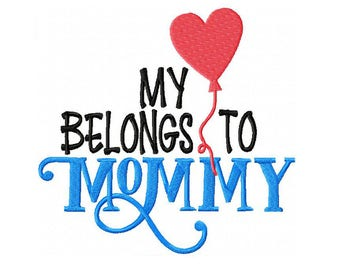My Heart Belongs to Mommy Embroidery Digital Download