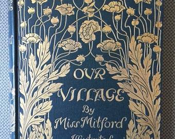 Our Village by Mitford Illustrated Decorative Gilt Binding