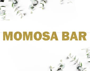 MOMOSA BAR (F5) - glitter banner / wedding / engagement / bridal shower / baby shower / drink bar / champagne table / bubbly bar
