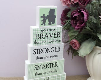 Classic Winnie The Pooh Quote, Pooh Nursery Decor, Baby Shower Gift, You are Braver Stronger Smarter and Loved, Stacking Wood Blocks
