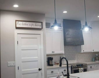 Our kitchen is for dancing, this kitchen is for dancing, wood sign, kitchen decor, kitchen signs, kitchen quotes, kitchen wall hangings