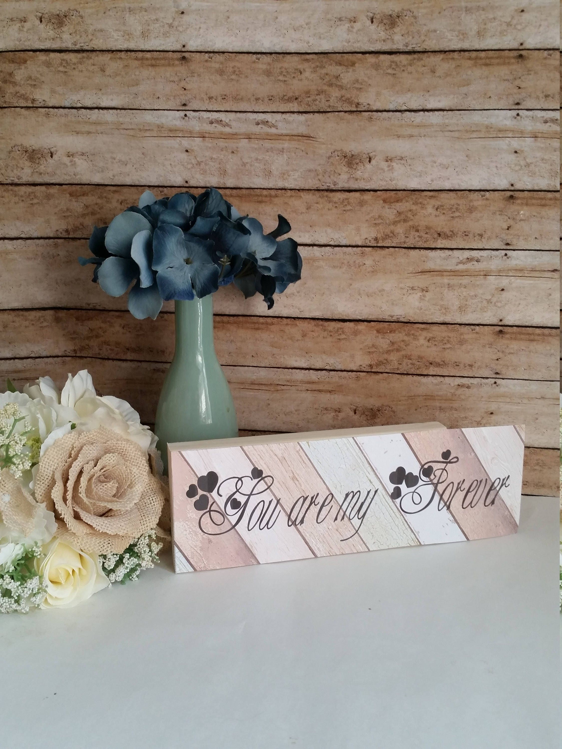 Custom Wood Signs You Are My Forever Wedding Romantic Rustic
