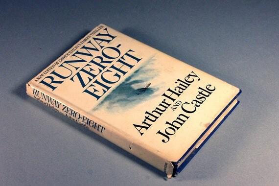 Runway Zero-Eight, Arthur Hailey, John Castle, Book Club Edition, 1958 Copyright, Novel, Thriller, Suspense, Fiction, Hardcover Book