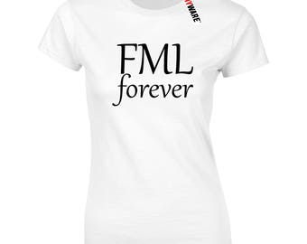 FML Forever Ladies Ryware Soft Cotton T-Shirt
