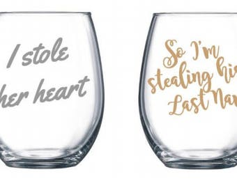 Stole her Heart & Stealing his last name Stemless Wine Glasses