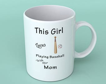 Baseball gift - Baseball mug- This girl loves Baseball with her Mom