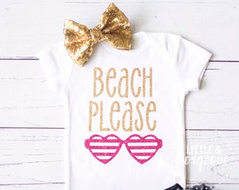 Baby Girl Shirt, Baby Girl Onesie, BEACH PLEASE, Baby Girl Shirt, Baby Shower Gift, Glitter Shirt, Glitter Shirt, Glitter Onesie