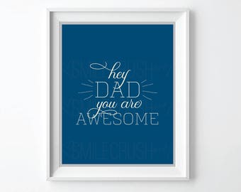 Father's Day gift printable Awesome Daddy First Time Dad Hey Dad Dad you rock Awesome dad greatest dad new daddy gift cool dad wall art
