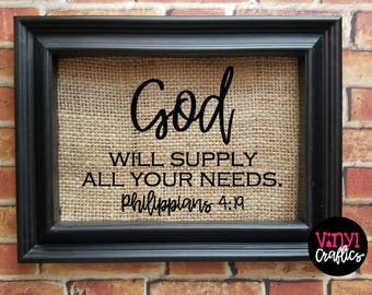 God Will Supply All Your Needs Burlap Sign - Burlap Decor Sign - Philippians 4:19 - Country Decor - Dining Room Decor - Religious Decor