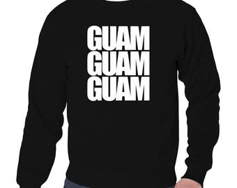 Guam Three Words Sweatshirt