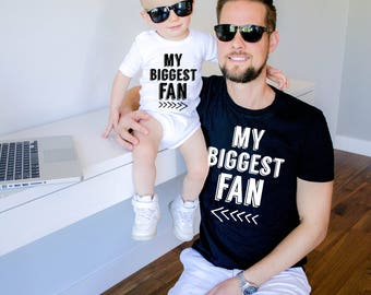 Dad and baby matching shirts, My biggest Fan, My dad is my biggest fan, My son is my biggest fan, Matching dad and baby shirts, UNISEX