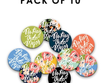 Pack of TEN (10) Pin Badges SPANISH No Hay Vida Mejor 38 mm/1.5 inch, Jehovah's Witnesses, JW Gift, Pioneer School Gift, jw pin, jw.org pins