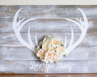 Love you Deerly sign, Farmhouse decor