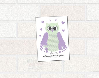 Owl Nursery Printable - Owl Always Love you - Printable Nursery Wall Art, gift from Baby, Baby Footprint Gift, Gift for New Mom, New Dad