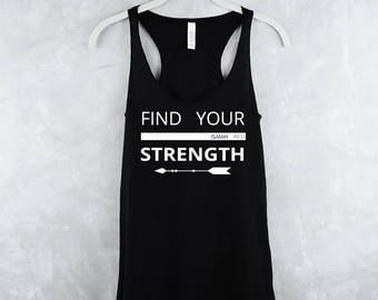 Workout Tank Top - Fitness Tank Top - Yoga Shirt - Gym Shirt - Workout Shirt - Fitness Tanks - Womens Fitness Tanks - Find Your Strength