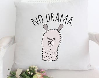 No Drama Llama Pillow, Funny Pillow, Funny Saying, Llama, Gift For Him, Gift For Her, Decorative Pillow