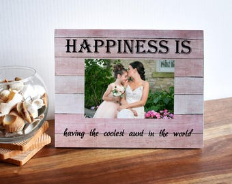 Custom photo frame for aunt, Happiness is having the coolest aunt, Best gift for coolest aunt, Awesome gift for sister, Custom aunt frames