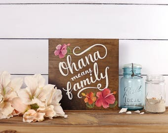 Ohana Means Family Quote - Disney Wood Sign Quote - Hawaii Hand Painted Wood Sign - Hand Painted Flower Hibiscus