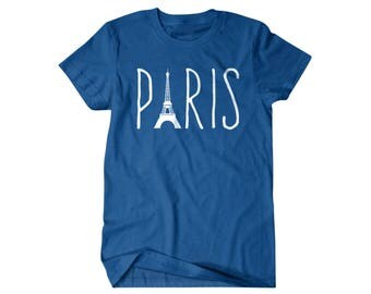 Paris gift, Paris shirt, france,  funny shirts, gift for him, and her, hilarious tees