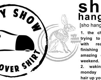 Cavy Show Hangover - Shirt