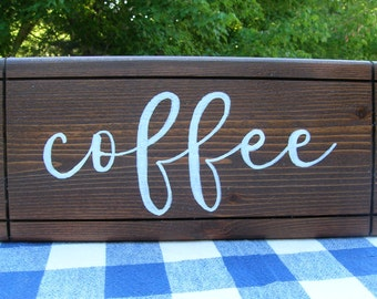 Coffee Wood Sign - Handpainted, Stained Wood Wall Hanging - Kitchen, Bar, Dining