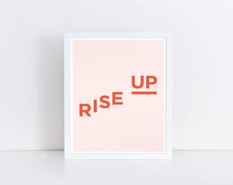 Rise Up Print, Printable Art, Civil Rights Art, Womens Rights Art, Equality, Equality Print, Equal Rights, Empowerment Print, Wall Art