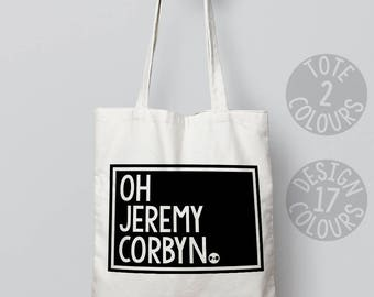 Oh Jeremy Corbyn, shoulder bag, personalized gift, activist, demonstration, persisted, feminist af, rights, corbyn, brexit, british politics