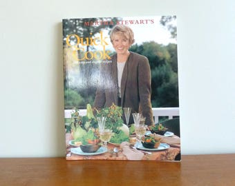 1983 Quick Cook - Martha Stewart - 200 Easy Elegant Recipes - Vintage 1980s Cookbook Cook Book