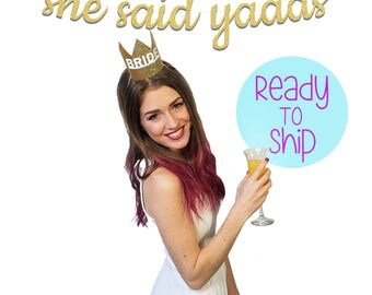 She Said Yaaas (Yes) Bachelorette Party Banner She Said Yaaas Theme Bachelorette Party Banner She Said Yaaas Decorations Hens Party Banner