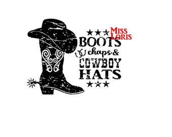 Boots Chaps Cowboy hats   Distressed SVG, DFX  Cut file  Cricut explore file T SHIRT decal