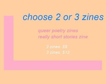 choose two or three zines. queer poetry zines