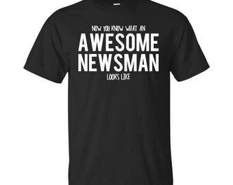 Newsman Shirt, Newsman Gifts, Newsman, Awesome Newsman, Gifts For Newsman, Newsman Tshirt, Funny Gift For Newsman, Newsman Gift