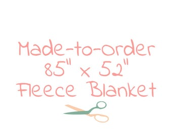 "Custom Made-to-Order 85"" x 52"" Full Size No-Sew Fleece Tie Blanket"
