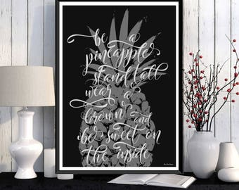 Be a pineapple, Pineapple quote print, Pineapple poster, Poster quote, Inspirational quote Motivational print, Modern typography, Wall decor
