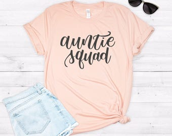 Aunt Shirt, Auntie Squad, Aunt Squad, Aunt Squad Shirt, Aunt Pregnancy Announcement, Aunt T-shirt, AuntIe T-shirt, Promoted to Aunt Shirt