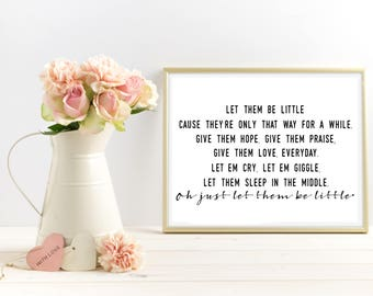 Let Them Be Little Sign, Let Them Be Little, Quote Prints, Wall Art Quotes, Printable Quotes, Hallway Decor, Nursery Decor, Nursery Sign
