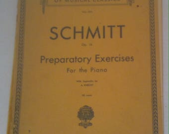 Vintage 1922 Song Book, Schirmer's Library of Musical Clasics, Schmitt, Preparatory Exercises for the Piano, Song Book
